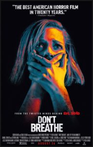 Movie Review Don T Breathe Turns A Blind Eye To Character And