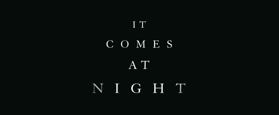 A24's highly-anticipated horror film 'IT COMES AT NIGHT' (starring Joel Edgerton) gets a release ...
